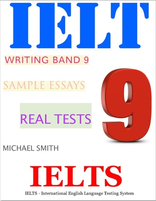 IELTS Writing Band 9 Sample Essays – Real Tests