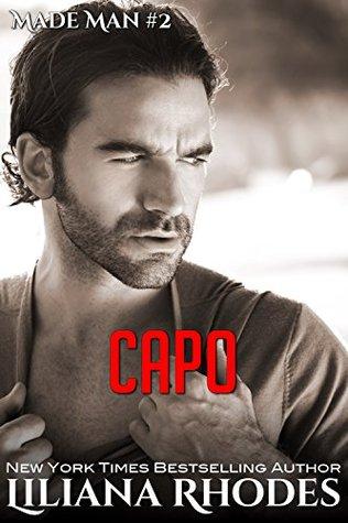 Capo: A Mafia Romance(Made Man 2)