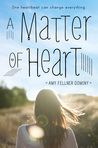 A Matter of Heart by Amy Fellner Dominy