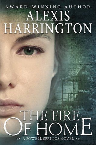 Ebook The Fire of Home by Alexis Harrington PDF!