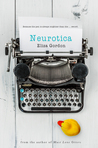 Neurotica by Eliza Gordon