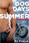 Dog Days of Summer by P.J. Fiala