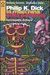 Philip K. Dick: La macchina della paranoia. Enciclopedia dickiana