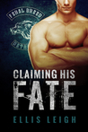 Claiming His Fate (Feral Breed Motorcycle Club, #1)