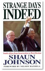 Strange Days Indeed: South Africa from Insurrection to Post-Election