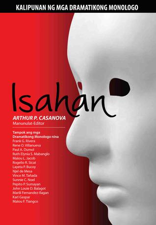 Isahan: Kalipunan ng mga Dramatikong Monologo