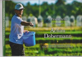A Festschrift for Achim Dobermann