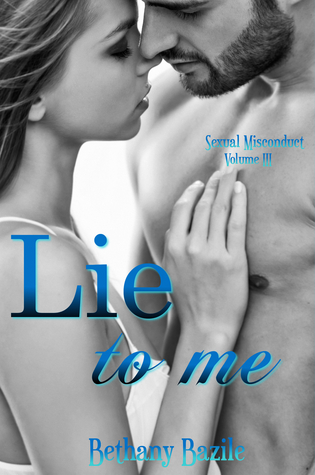 Lie To Me(Sexual Misconduct 3) EPUB