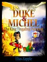 The King Tingaling Painting (Duke & Michel #2)