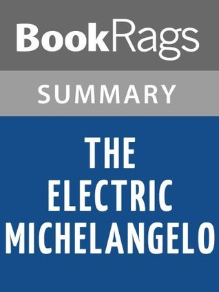 The Electric Michelangelo by Sarah Hall | Summary & Study Guide