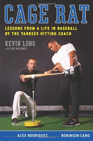 cage-rat-lessons-from-a-life-in-baseball-by-the-yankees-hitting-coach