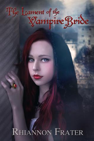 The Lament of the Vampire Bride (Vampire Bride, #3)