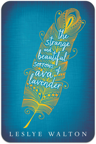 the-strange-and-beautifulsorrows-of-ava-lavender