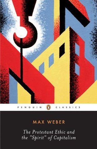 Ebook The Protestant Ethic and the Spirit of Capitalism: and Other Writings by Max Weber TXT!