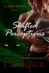 Shifted Perceptions by C.E. Black