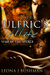 The Ulfric's Mate (War of t...