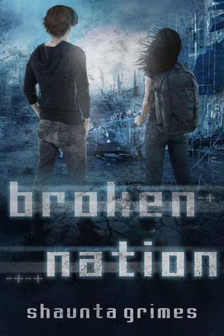 Broken nation by Shaunta Grimes