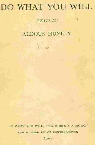 do what you will twelve essays by aldous huxley 2031750
