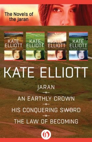The Novels of the Jaran: Jaran / An Earthly Crown / His Conquering Sword / The Law of Becoming(Jaran 1-4)