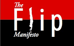 The Flip Manifesto