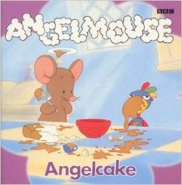 Angelmouse: Angelcake