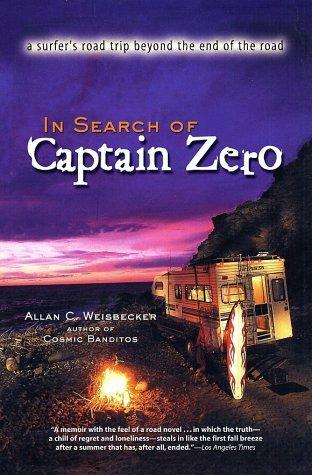 In Search of Captain Zero by Allan C. Weisbecker