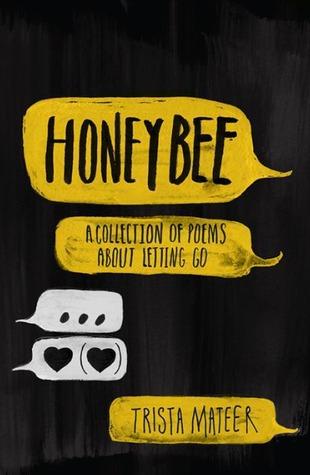 Trista Mateer: Honeybee