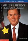 Mr. President: A Book of (Revised 2000) U.S Presidents