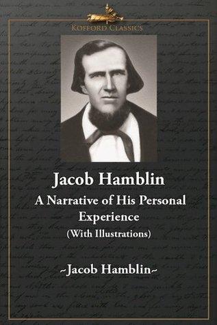 Jacob Hamblin: A Narrative of His Personal Experience