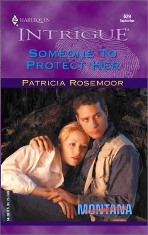 Someone to Protect Her(Montana Confidential 1)