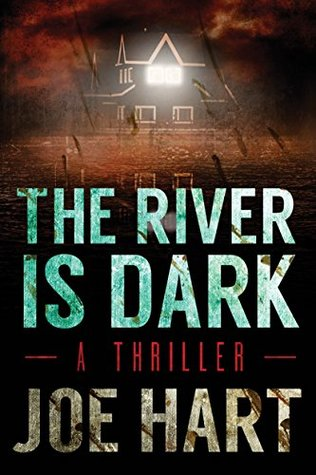 The River Is Dark (Liam Dempsey, #1)