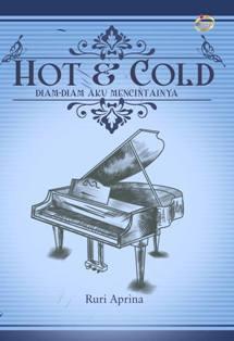 Hot & Cold; diam-diam aku mencintainya