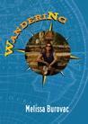 Wandering by Melissa Burovac