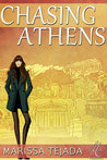 Chasing Athens by Marissa Tejada
