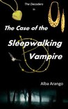 The Case of the Sleepwalking Vampire (The Decoders #3)
