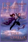 The Alpha and the Omega: An absurd philosophical tale about God, the end of the world, and what's on the other planets