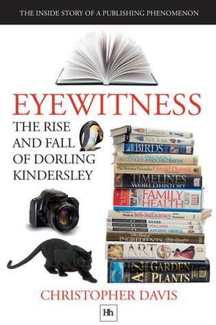 Eyewittness The rise and the fall of Dorling Kindersley