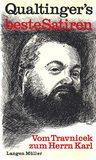 Qualtinger's beste Satiren: Vom Travnicek zum Herrn Karl