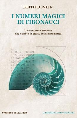 I numeri magici di Fibonacci by Keith J. Devlin