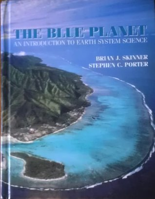 blue planet an introduction to earth system science 3rd edition