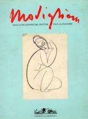 Modigliani. La collezione Paul Alexandre