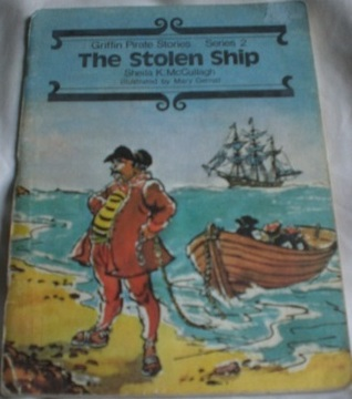 The Stolen Ship (Griffin Pirate Stories Series 2 Book 19)