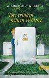 Tote trinken keinen Whisky (Pippa Bolle, #5)