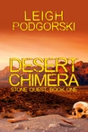 Desert Chimera (Stone Quest, #1)