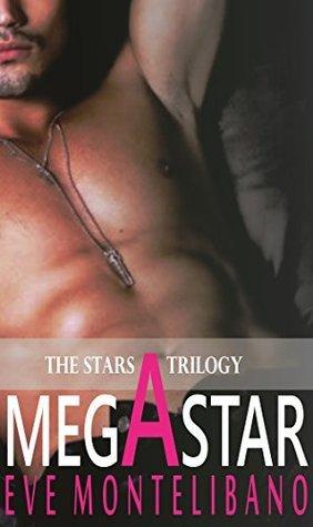 Megastar (The Stars Trilogy #1)