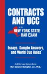 Contracts and UCC for the New York State Bar Exam, Essays, Sample Answers, and World Cup Rules(TM)