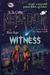Witness (NEBADOR, #8)