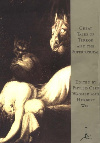 Great Tales of Terror and the Supernatural by Phyllis Fraser