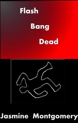 Flash Bang Dead