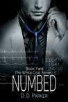 Numbed (The White Coat, #2)